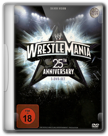 WWE РестлМания 25 / The 25th Anniversary of WrestleMania